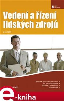 Vedení a řízení lidských zdrojů - Jiří Halík e-kniha