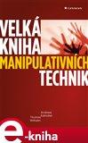 Velká kniha manipulativních technik - obálka