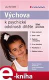Výchova k psychické odolnosti dítěte (Silní pro život) - obálka