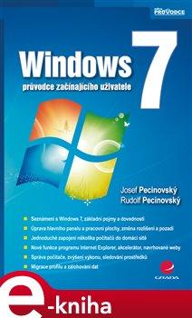 Windows 7. průvodce začínajícího uživatele - Josef Pecinovský e-kniha