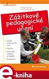 Zážitkově pedagogické učení (Elektronická kniha) - obálka
