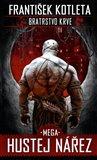 Mega hustej nářez (Bratrstvo krve 3) - obálka