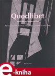 Quodlibet aneb jak se komu co líbí (Elektronická kniha) - obálka