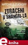 Ztraceni v Shangri-La (Skutečný příběh o přežití a neuvěřitelné záchranné misi) - obálka