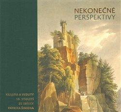Nekonečné perspektivy. Krajina a veduty 19. století ze sbírky Patrika Šimona - Adam Hnojil