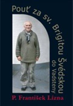 Obálka titulu Pouť za sv. Brigitou Švédskou do Vadsteny
