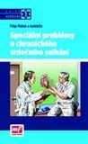 Speciální problémy u chronického srdečního selhání - obálka