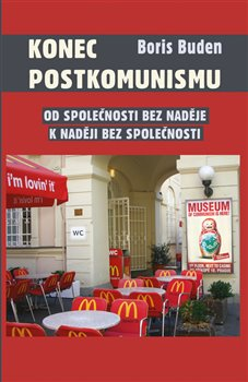 Obálka titulu Konec postkomunismu