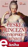 České princezny na evropských trůnech - obálka