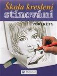 Škola kreslení – stínování – portréty - obálka