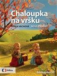 Chaloupka na vršku 2 (Nové příběhy - s CD s písničkami) - obálka