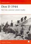 Obálka knihy Den D 1944 Pláž Utah a americké vzdušné výsadky
