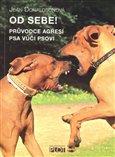 Od sebe! (Průvodce agresí psa vůči psovi) - obálka