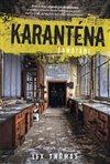 Obálka knihy Karanténa 1 - Samotáři