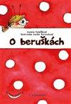 Obálka knihy O beruškách