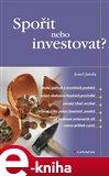 Spořit nebo investovat? - obálka