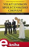 Velký lexikon společenského chování (Druhé, rozšířené vydání bestselleru) - obálka