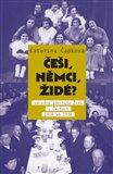 Češi, Němci, Židé?  /2.vydání/ (Národní identita Židů v Čechách 1918–1938) - obálka