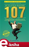 107 zlatých pravidel úspěšného manažera (2. vydání bestselleru) - obálka