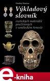 Výkladový slovník exotických materiálů (používaných v uměleckém řemesle) - obálka