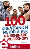 100 kreativních metod a her na semináře a workshopy - obálka