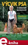 Výcvik psa k dokonalé poslušnosti (Obedience krok za krokem) - obálka
