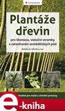 Plantáže dřevin pro biomasu, vánoční stromky a zalesňování zemědělských půd - obálka