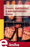 Uzení, nakládání a konzervování masa (od šunky po žebírka) - obálka