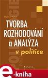 Tvorba rozhodování a analýza v politice - obálka