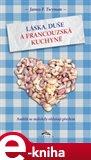 Láska, duše a francouzská kuchyně (Andělé se málokdy ohlašují předem....) - obálka