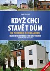 Kdy chci stavt dm