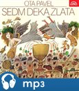 Sedm deka zlata - oblka