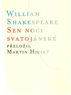 Sen noci svatojánské - William Shakespeare