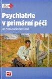 Psychiatrie v primární péči - obálka