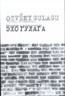 Ozvny Gulagu / Echo Gulaga