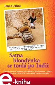 Obálka titulu Sama blondýnka se toulá po Indii