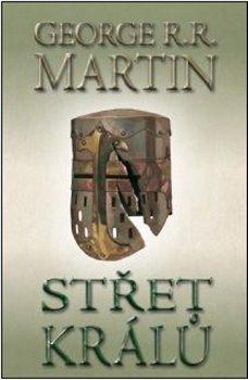 Střet králů 2. Píseň ledu a ohně II. - George R.R. Martin