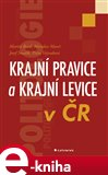 Krajn&#237; pravice a krajn&#237; levice v R - oblka