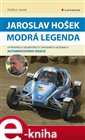 Jaroslav Hoek - Modr&#225; legenda
