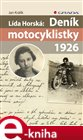 L&#237;da Horsk&#225;: Den&#237;k motocyklistky 1926