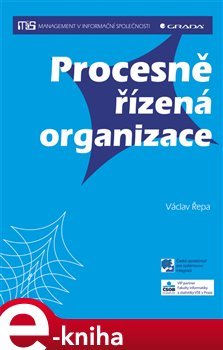 Procesně řízená organizace - Řepa Václav e-kniha
