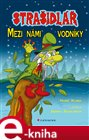 Straidl&#225; - Mezi n&#225;mi vodn&#237;ky