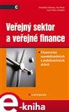 Veřejný sektor a veřejné finance (Financování nepodnikatelských a podnikatelských aktivit) - obálka