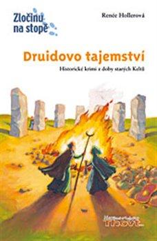Thovt Druidovo tajemství. Historické krimi z doby starých Keltů - Renée Hollerová