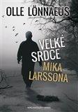 Velké srdce Mika Larssona - obálka