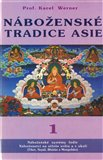 Náboženské tradice Asie - 1 (Náboženské systémy Indie. Náboženství na střeše světa a v okolí (Tibet, Nepál, Bhútán a Mongolsko)) - obálka