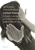 Intimate Violence (A Czech Contribution on International Violence Anainst Woman Survey) - obálka