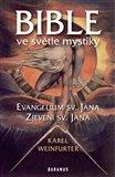 Bible ve světle mystiky (Evangelium sv. Jana, Zjevení sv. Jana) - obálka