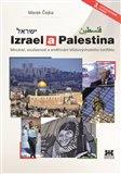 Izrael a Palestina (Minulost, současnost a směřování blízkovýchodního konfliktu) - obálka