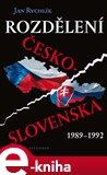 Rozdělení Československa 1989-1992 - obálka
